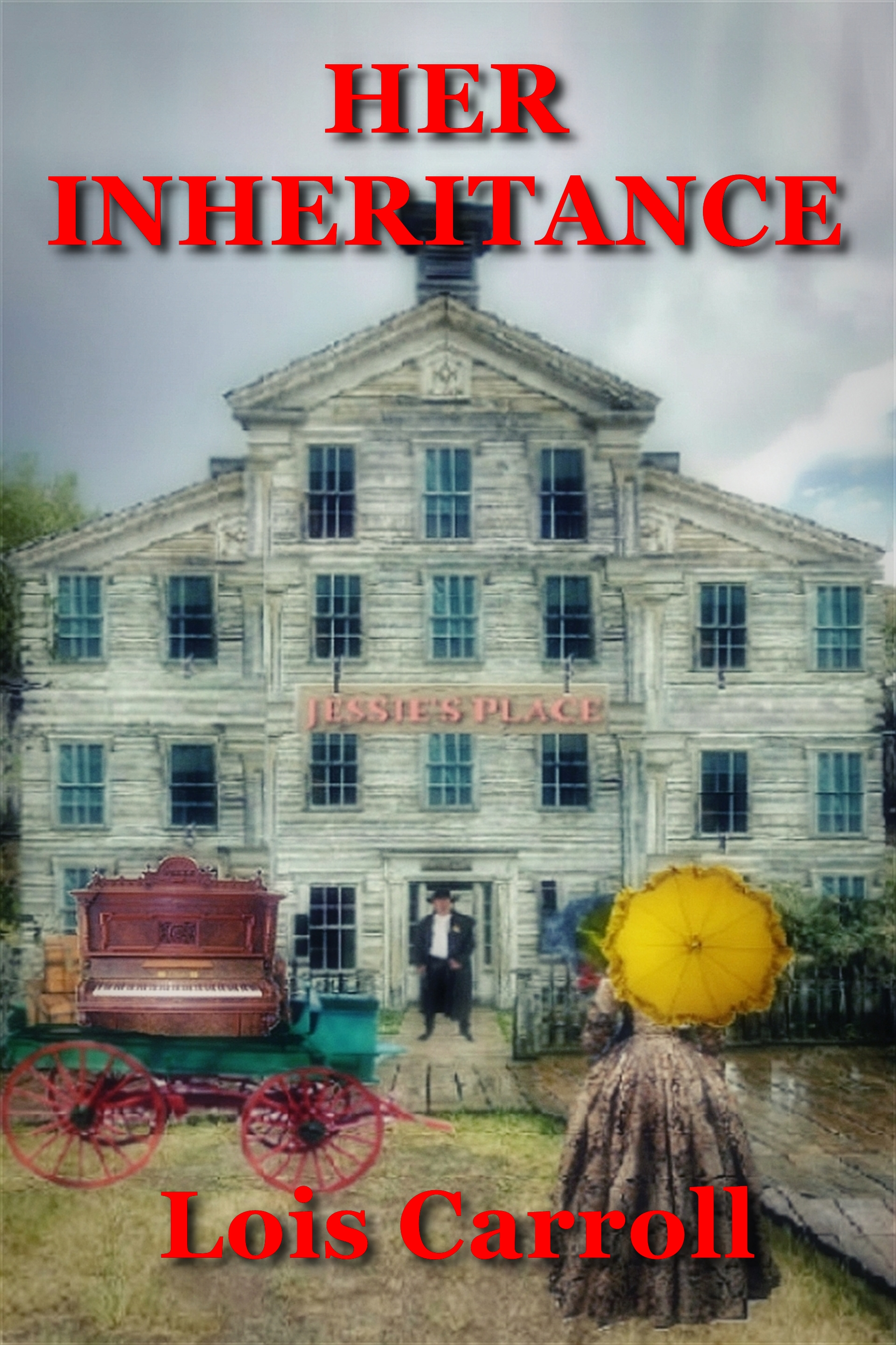 Her Inheritance by Lois Carroll