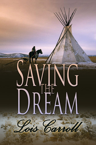 Saving the Dream, by Lois Carroll